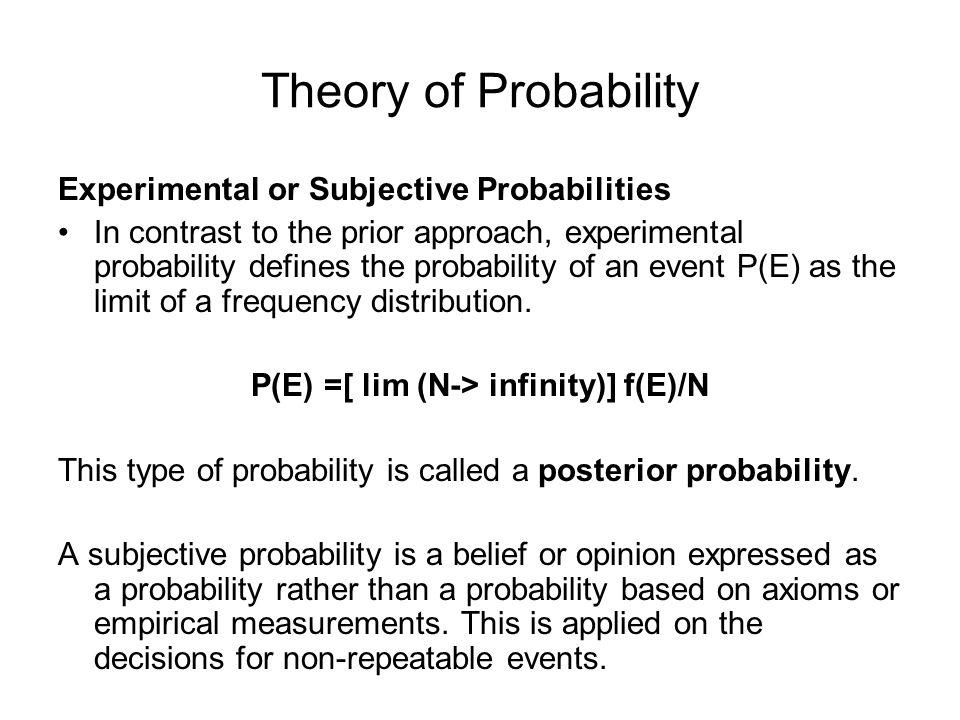P(E) =[ lim (N-> infinity)] f(E)/N